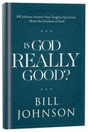 Is God Really Good? eBook