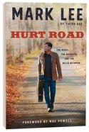 Hurt Road: The Music, the Memories, and the Miles Between Paperback