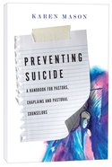 Preventing Suicide: A Handbook For Pastors, Chaplains and Pastoral Counselors Paperback