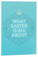 What Easter is All About ESV (Pack Of 25)