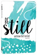Journal: Be Still and Know That I Am God, Green, Elastic Band Closure