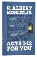 Acts 1-12 For You (God's Word For You Series) Paperback