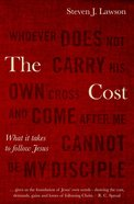 The Cost: What It Takes to Follow Jesus Paperback