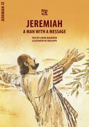 Jeremiah - a Man With a Message (Bible Wise Series)