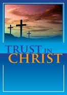 Trust in Christ Booklet