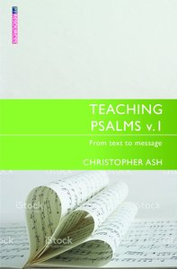 """Teaching Psalms (Volume 1) (Proclamation Trusts """"Preaching The Bible"""" Series)"""