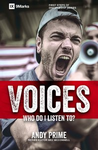 Voices - Who Am I Listening To? (9marks Series)