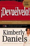 Devuelvelo: Las Herramientas De Dios Para Cambiar El Mal Por El Bien. Paperback