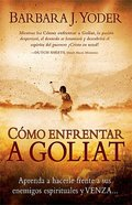 Como Enfrentar a Goliat (Taking On The Goliath) Paperback