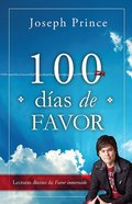 100 Dias De Favor: Lecturas Diarias De Favor Inmerecido