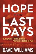 Hope in the Last Days Paperback