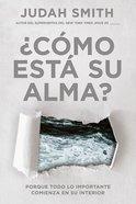 Cmo Est Su Alma? (How's Your Soul) Paperback