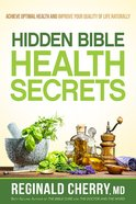 Hidden Bible Health Secrets Paperback