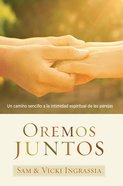 Oremos Juntos (Praying Together) Paperback