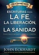 Claves Para La Sanidad Y La Liberacin (Keys To Healing And Deliverance) Hardback