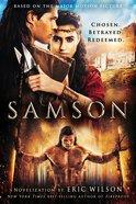 Samson: Chosen. Betrayed. Redeemed. Paperback