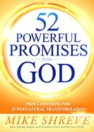 52 Powerful Promises From God: Proclamations For Supernatural Transformation