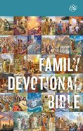 ESV Family Devotional Bible (Black Letter Edition) Hardback