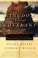 Kingdom Through Covenant (Second Edition) Hardback