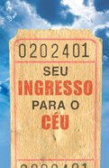 Your Ticket to Heaven (Pack of 25) (Portuguese)