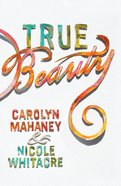 True Beauty (ESV) (Pack Of 25) Booklet