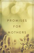 Promises For Mothers (ESV) (Pack Of 25) Booklet