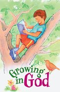 Growing in God (ESV) (10 Pack) Booklet