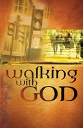 Walking With God (ESV) (10 Pack) Booklet