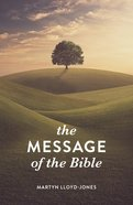 Message of the Bible, the KJV (Pack Of 25)