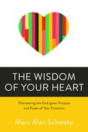 The Wisdom of Your Heart eBook