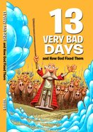 13 Very Bad Days (Small Group Solutions For Kids Series) Paperback