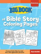 Big Book of Bible Story Coloring Pages For Elementary Kids (Reproducible)