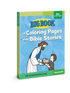 Big Book of Coloring Pages With Bible Stories For Kids of All Ages (Reproducible) Paperback