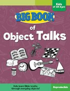 Big Book of Object Talks For Kids of All Ages For Kids of All Ages (Reproducible)