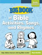 Big Book of Bible Activities, Songs, and Rhymes For Early Childhood (Reproducible) Paperback