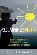 Reclaiming Sanity Paperback