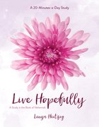Live Hopefully: A Study in the Book of Nehemiah (Fresh Life Series) Paperback