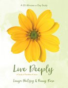 Live Deeply: A Study in the Parables of Jesus (Fresh Life Series) Paperback