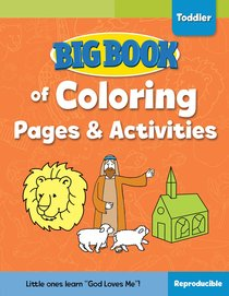 Big Book of Coloring Pages and Activities For Toddlers (Reproducible)