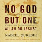 No God But One: Allah Or Jesus? eAudio