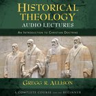Historical Theology: Audio Lectures eAudio