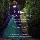 Fierce Convictions eAudio