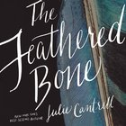 The Feathered Bone eAudio