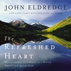 The Refreshed Heart eAudio