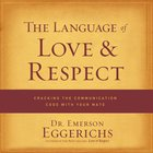 The Language of Love and Respect eAudio