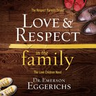 Love and Respect in the Family eAudio