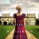 The Heiress of Winterwood (#01 in Whispers On The Moors Series) eAudio