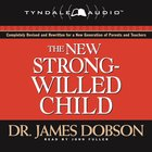 The New Strong-Willed Child eAudio