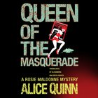 Queen of the Masquerade (#03 in Rosie Maldonne's World Audiobooks Series) eAudio