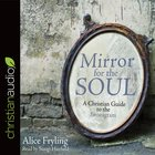 Mirror For the Soul: A Christian Guide to the Enneagram (Unabridged, 6 Cds) CD